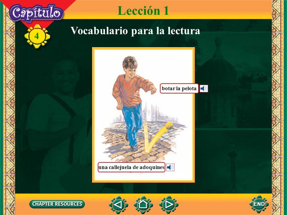 4 Lección 1 Vocabulario para la lectura La hamaca cuelga del techo del bohío.
