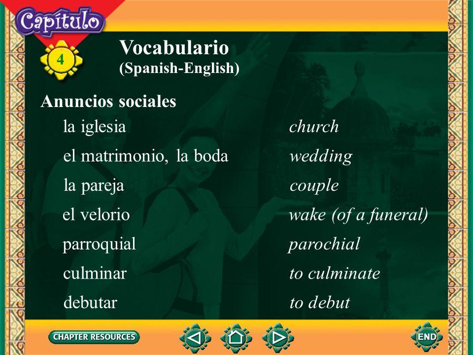 4 Vocabulario el cortejocourtship (Spanish-English) la debutantedebutante el decesodeath el/la difunto(a)deceased el entierro, el sepelioburial la esq