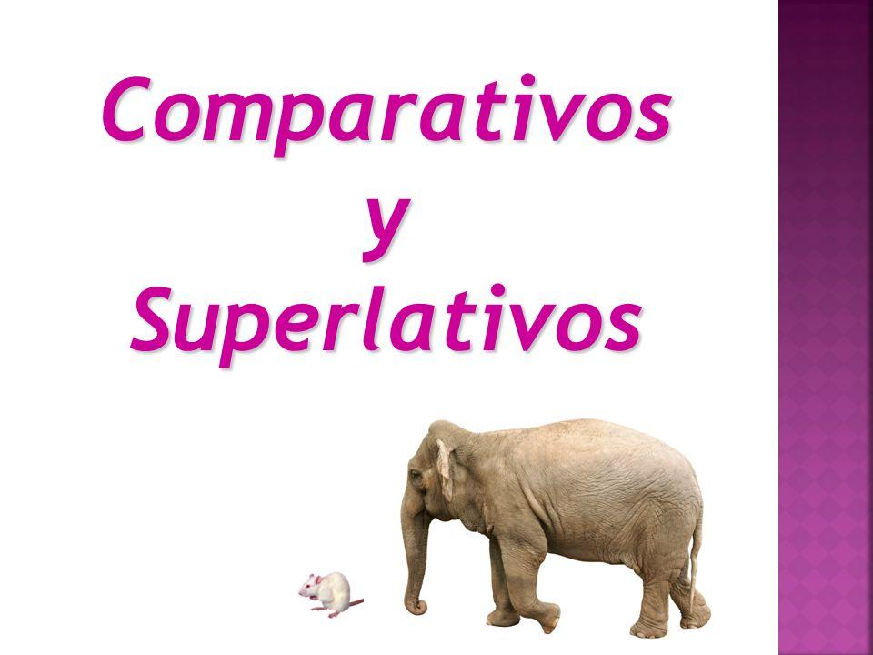 ComparativosySuperlativos