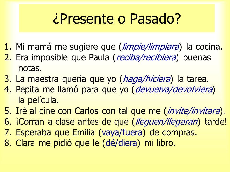Unos Ejemplos 1. Era importante que ella ___________ (hacer) la tarea. 2. Pablo quería que yo __________ (bailar) con él. 3. Los estudiantes cerraron