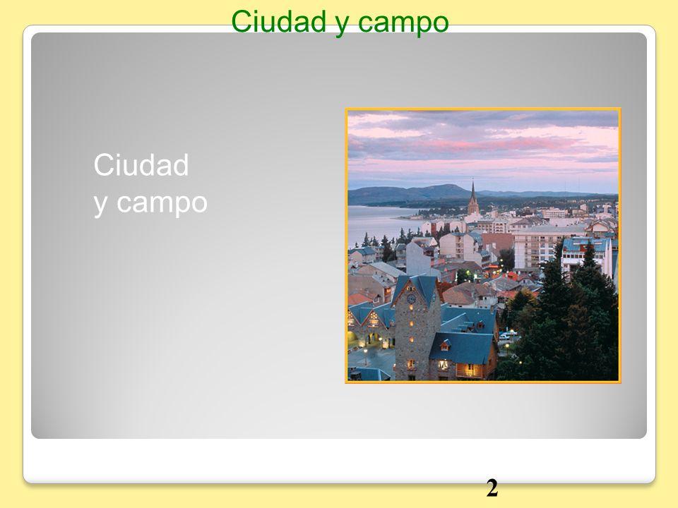Ciudad y campo 2