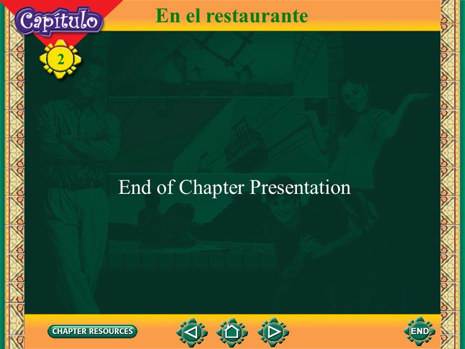 2 En el restaurante To transfer images to your own PowerPoint ® follow the following steps: Open the Resource file within the chapter file from the CD
