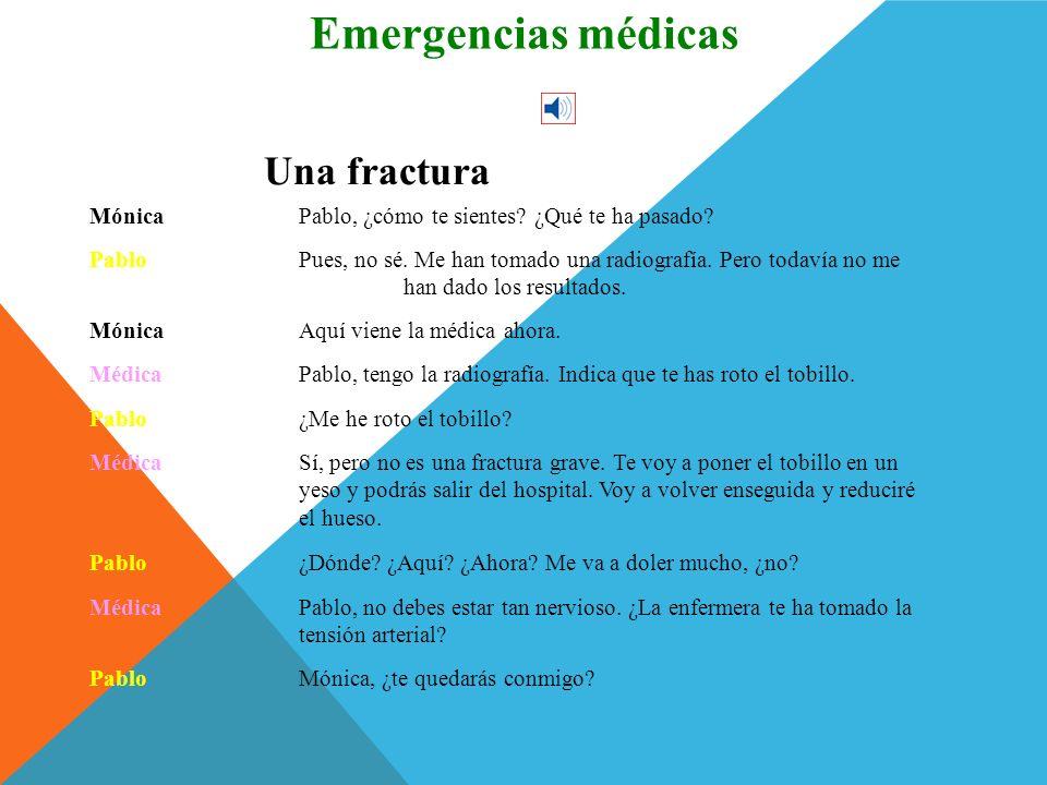 Conversación Una fractura Emergencias médicas