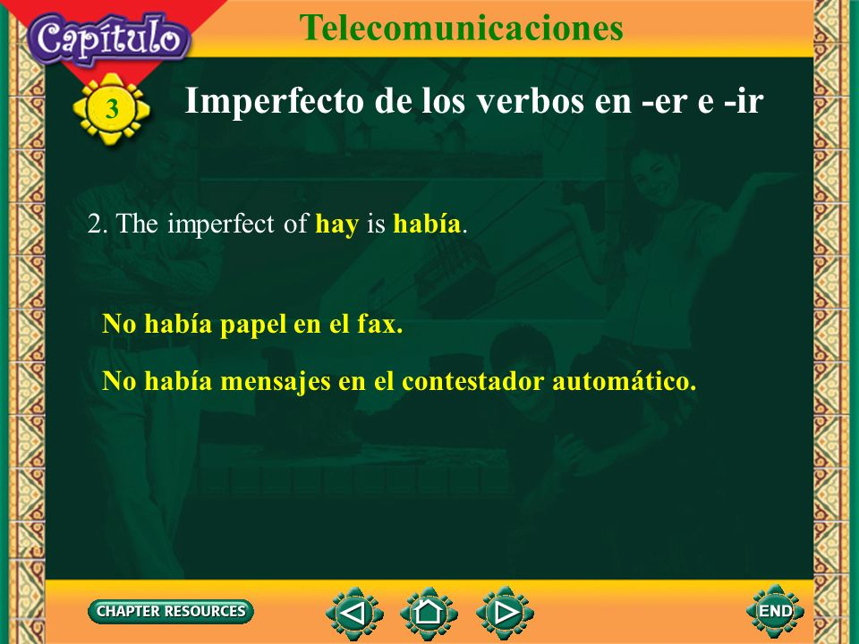 3 Imperfecto de los verbos en -er e -ir 1.The imperfect tense forms of regular -er and -ir verbs are identical. Telecomunicaciones lecom escrib le com