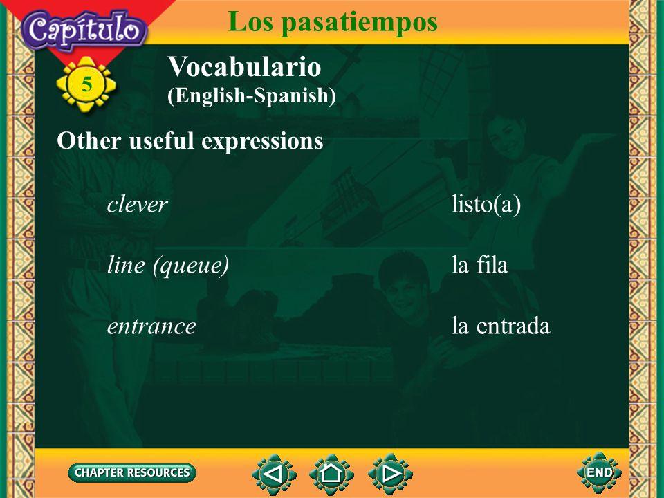 5 Vocabulario Los pasatiempos delante dein front of Giving location detrás dein back of al lado denext to a la derechato the right a la izquierdato th
