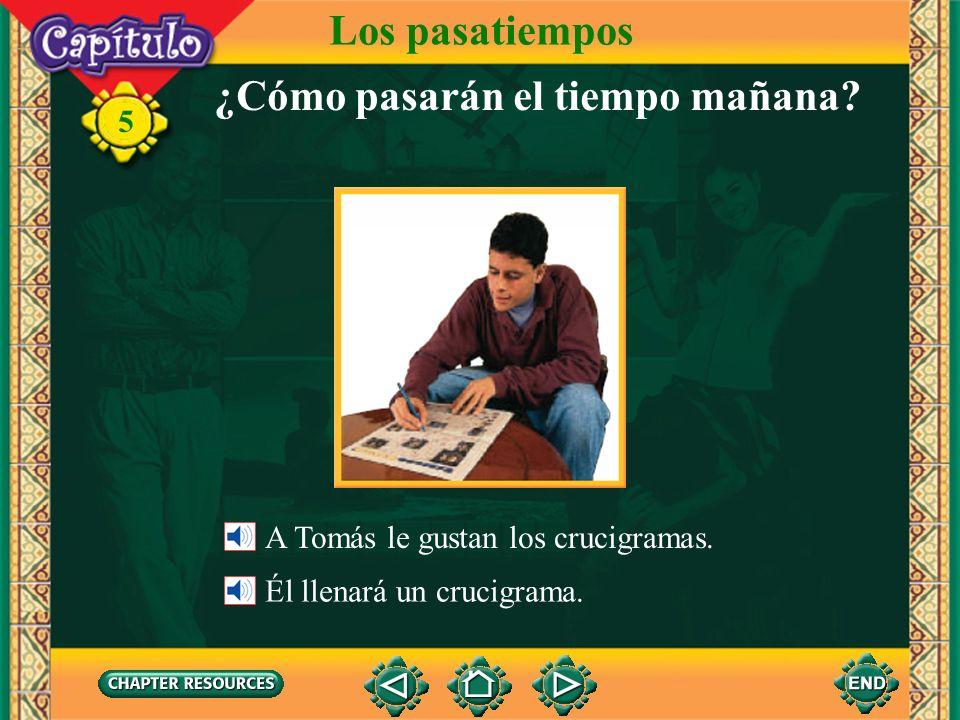 5 End of Chapter Presentation Los pasatiempos