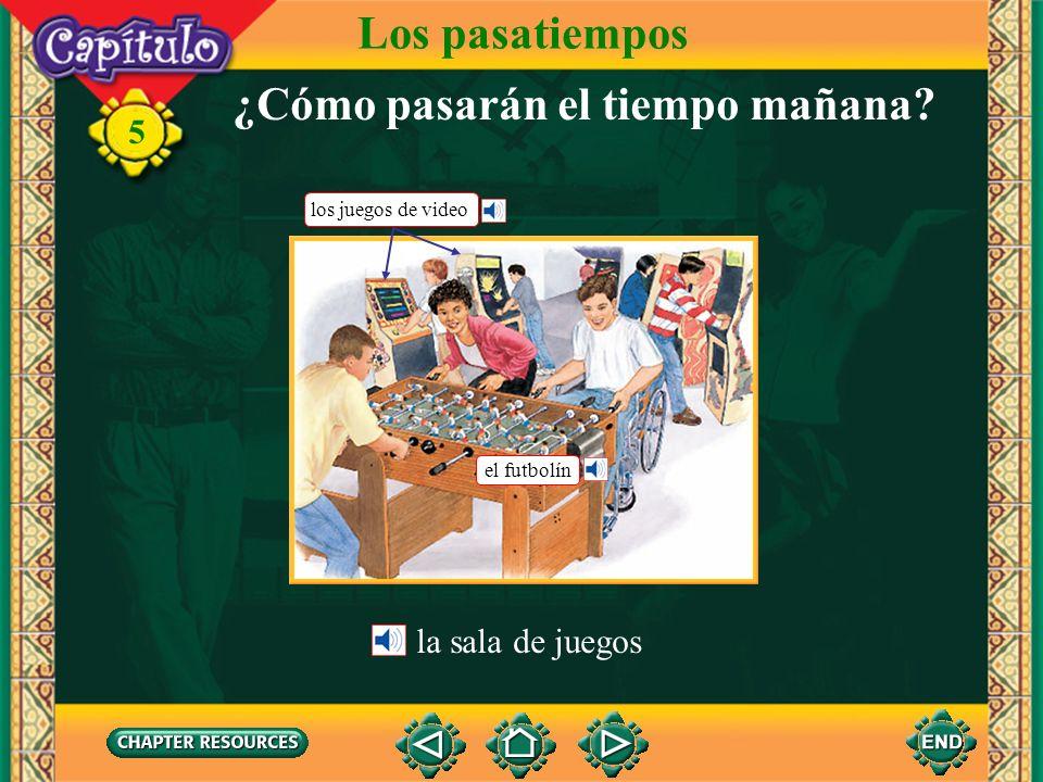 5 Escuchen y miren. Los pasatiempos Click image to view movie.