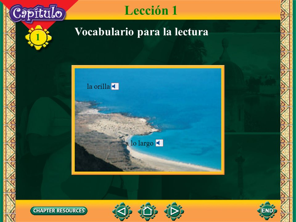 1 la orilla a lo largo Vocabulario para la lectura Lección 1