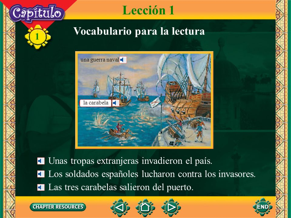 1 Vocabulario Historia la carabelacaravel, fifteenth- century Spanish or Portugese sailing ship la coronacrown la guerrawar el/la invasor(a)invader la joyajewel (Spanish-English)