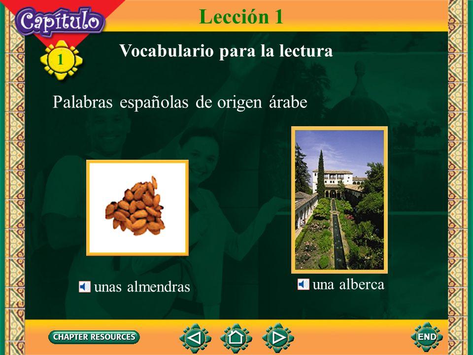 1 una almohada Palabras españolas de origen árabe una alfombra Vocabulario para la lectura Lección 1