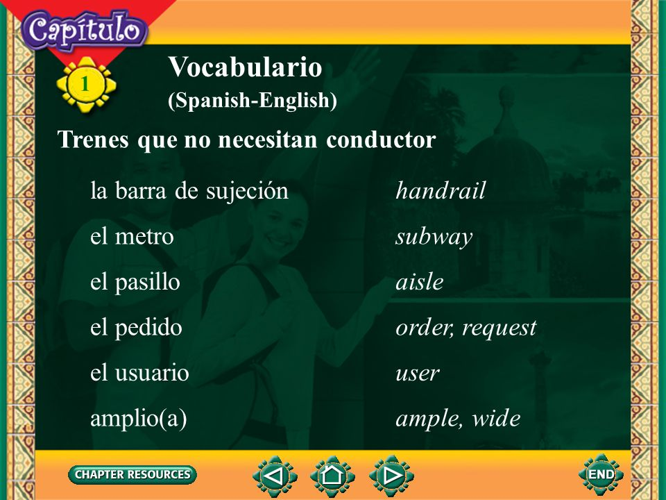 1 Vocabulario (Spanish-English) pagarto pay recorrerto travel through enlazarto connect, join Conversación