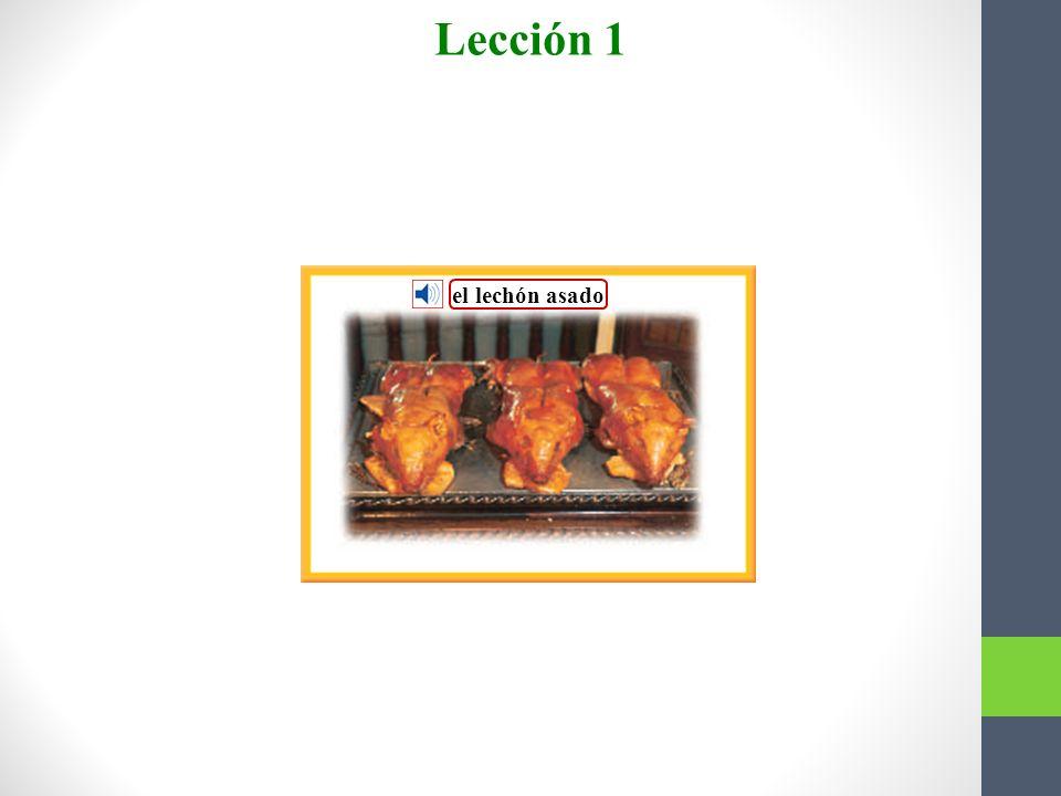 Lección 1 Vocabulario para la lectura el lechón asado