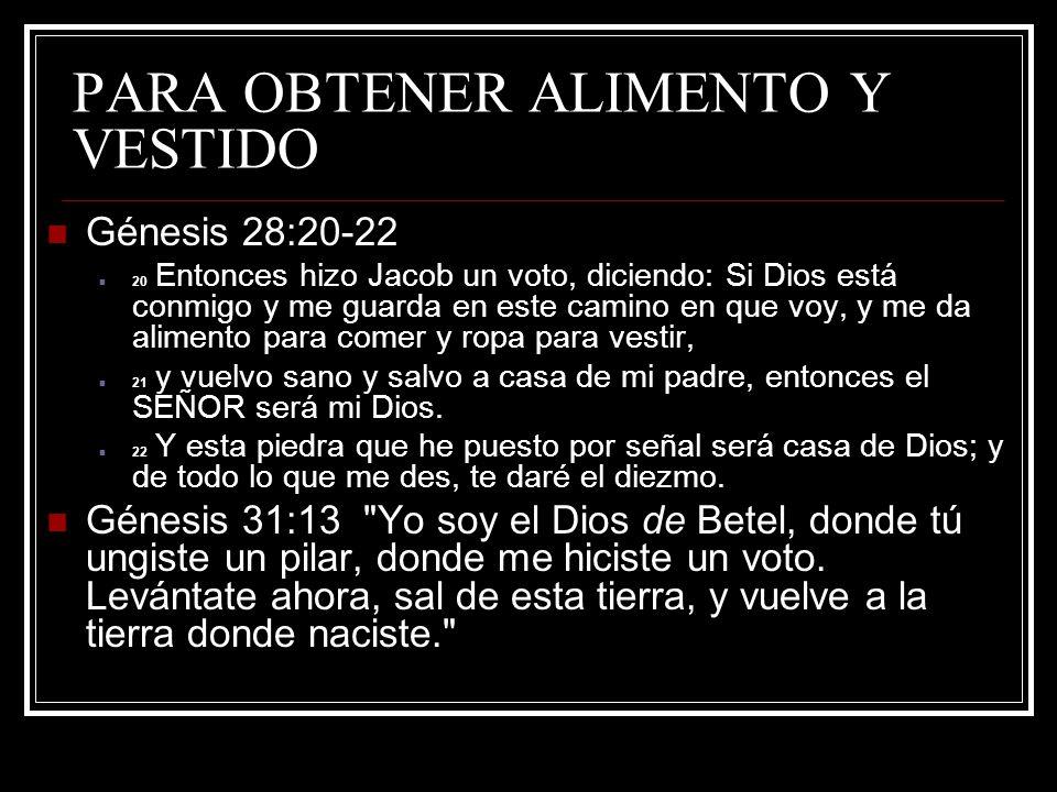 PARA OBTENER ALIMENTO Y VESTIDO 1.