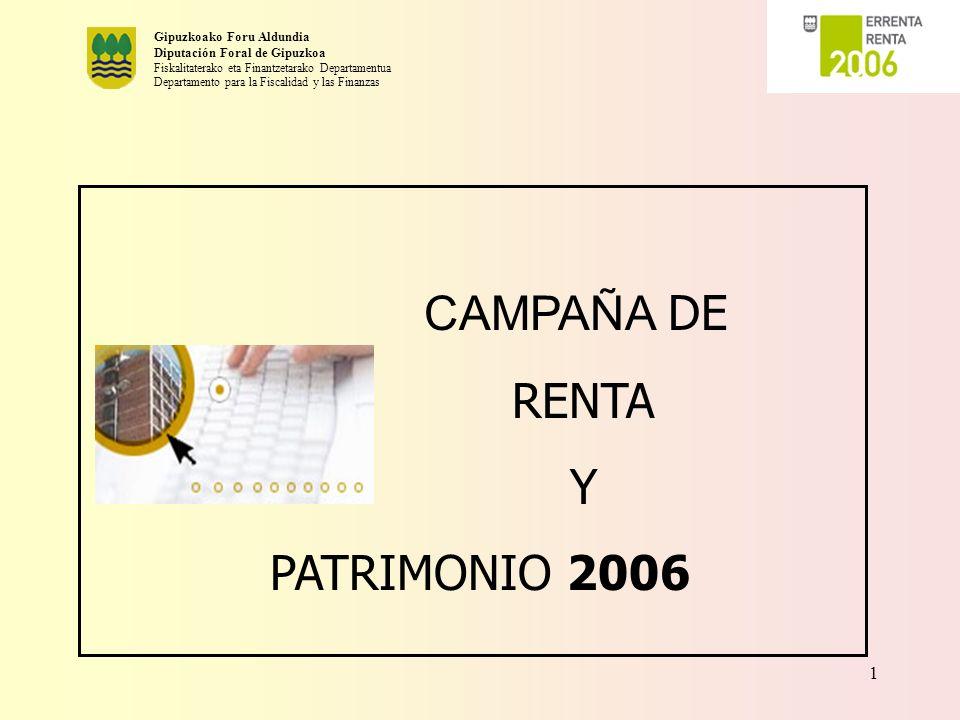 Gipuzkoako Foru Aldundia Diputación Foral de Gipuzkoa Fiskalitaterako eta Finantzetarako Departamentua Departamento para la Fiscalidad y las Finanzas 12 PROPUESTAS DE AUTOLIQUIDACIÓN l HAY 40.000 CONTRIBUYENTES QUE RECIBIERON EL AÑO PASADO, A LOS QUE ESTE AÑO NO SE LES ENVIA.
