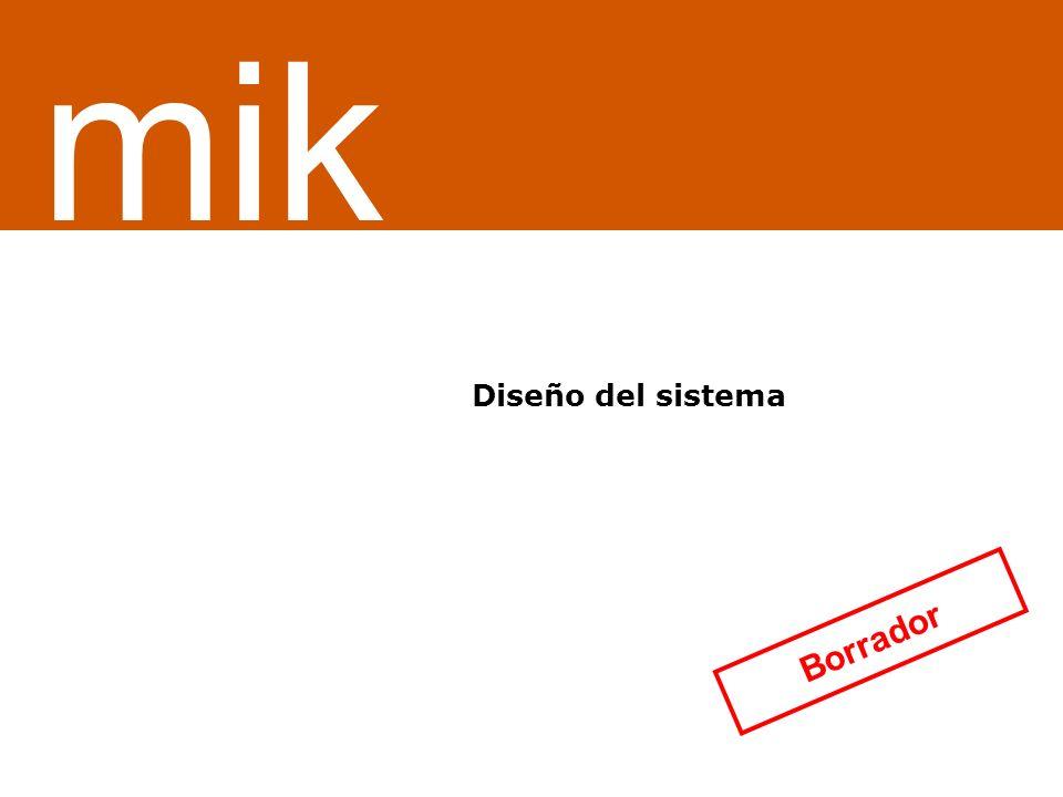 ¿Servicio o sistema de información Diseño del sistema mik Borrador