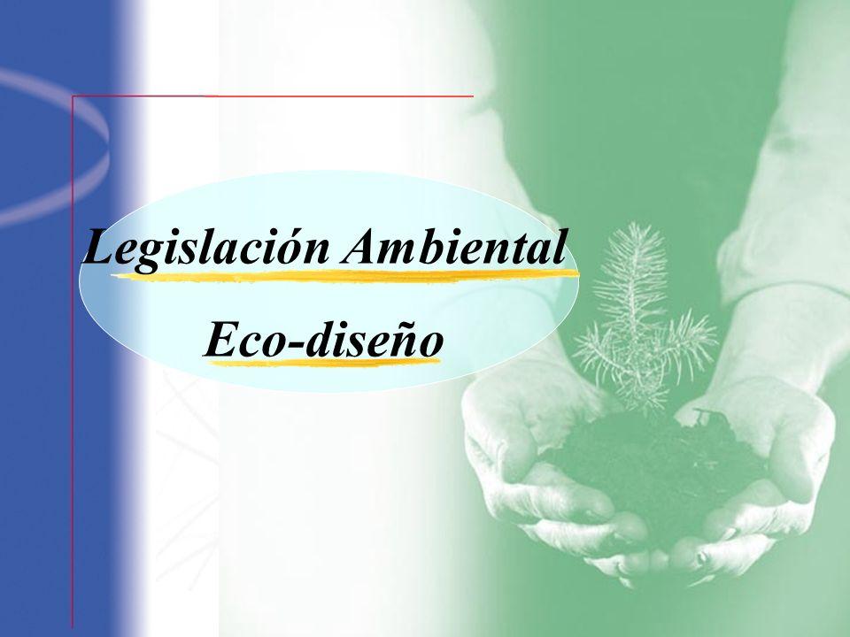 Legislación Ambiental Eco-diseño