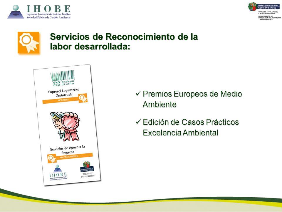 Servicios de Reconocimiento de la labor desarrollada: Premios Europeos de Medio Ambiente Premios Europeos de Medio Ambiente Edición de Casos Prácticos
