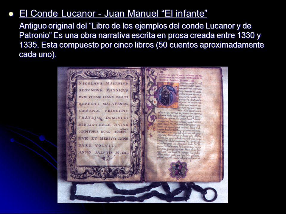 El Conde Lucanor - Juan Manuel El infante El Conde Lucanor - Juan Manuel El infante Antiguo original del Libro de los ejemplos del conde Lucanor y de