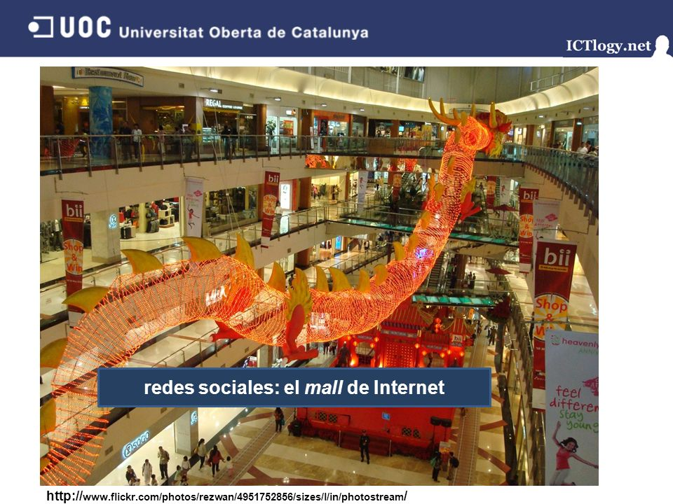 Facebook http:// www.flickr.com/photos/rezwan/4951752856/sizes/l/in/photostream / redes sociales: el mall de Internet