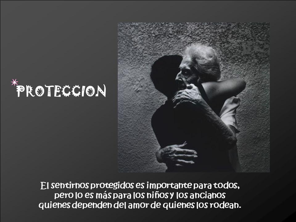 Todos necesitamos sentirnos seguros.