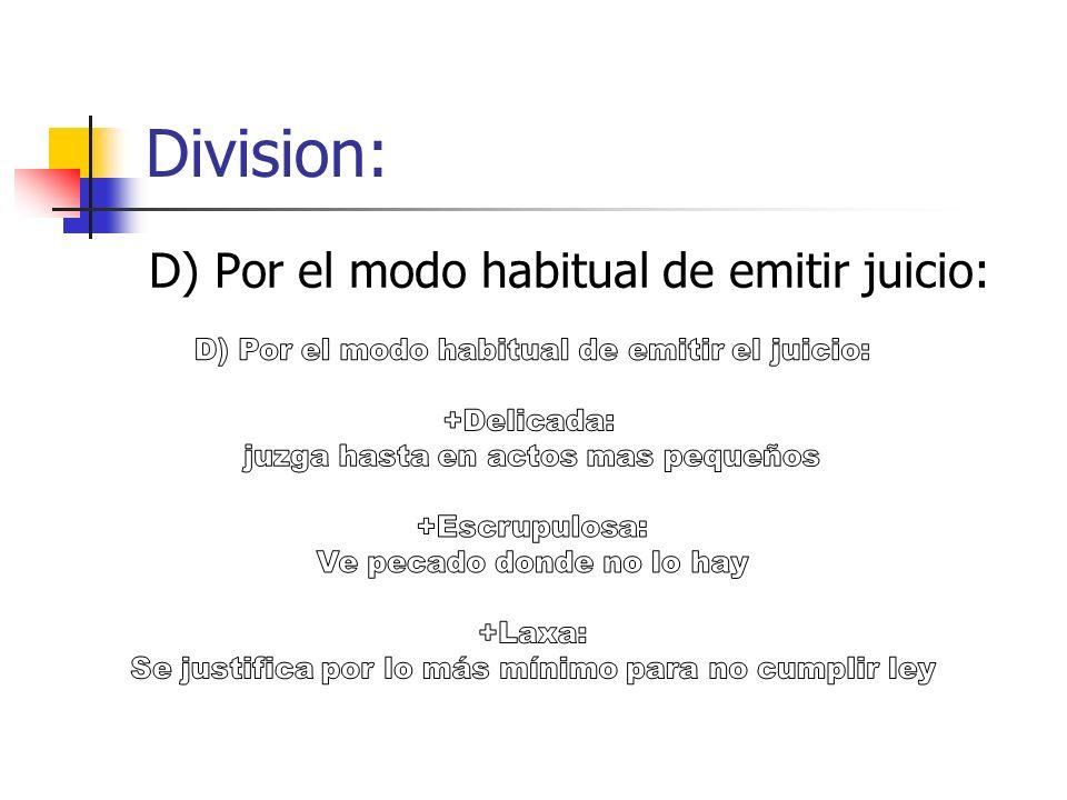 Division: E) En razón de la responsabilidad con que se emite el juicio:
