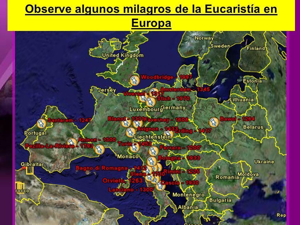 Observe algunos milagros de la Eucaristía en Europa
