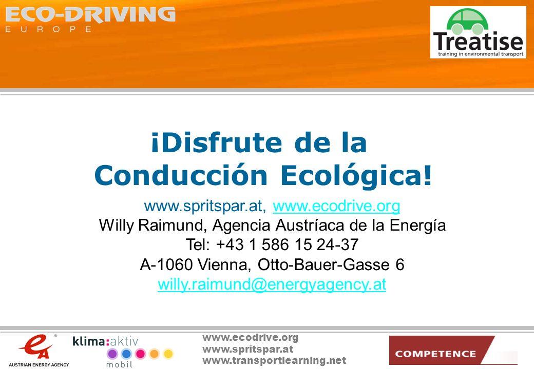 www.ecodrive.org www.spritspar.at www.transportlearning.net ¡Disfrute de la Conducción Ecológica! www.spritspar.at, www.ecodrive.orgwww.ecodrive.org W