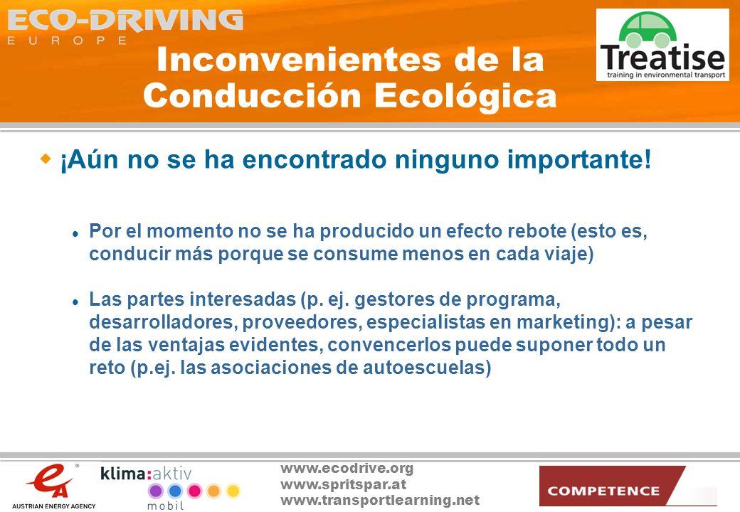 www.ecodrive.org www.spritspar.at www.transportlearning.net Ámbito de la Conducción Ecológica Formación de los profesores de autoescuela y de los examinadores Incluir los contenidos en los programas formativos de las autoescuelas Actividades de concienciación, p.
