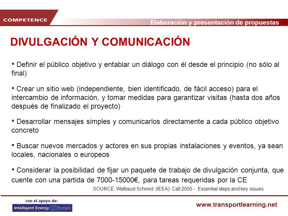 Elaboración y presentación de propuestas www.transportlearning.net con el apoyo de: DIVULGACIÓN Y COMUNICACIÓN SOURCE.