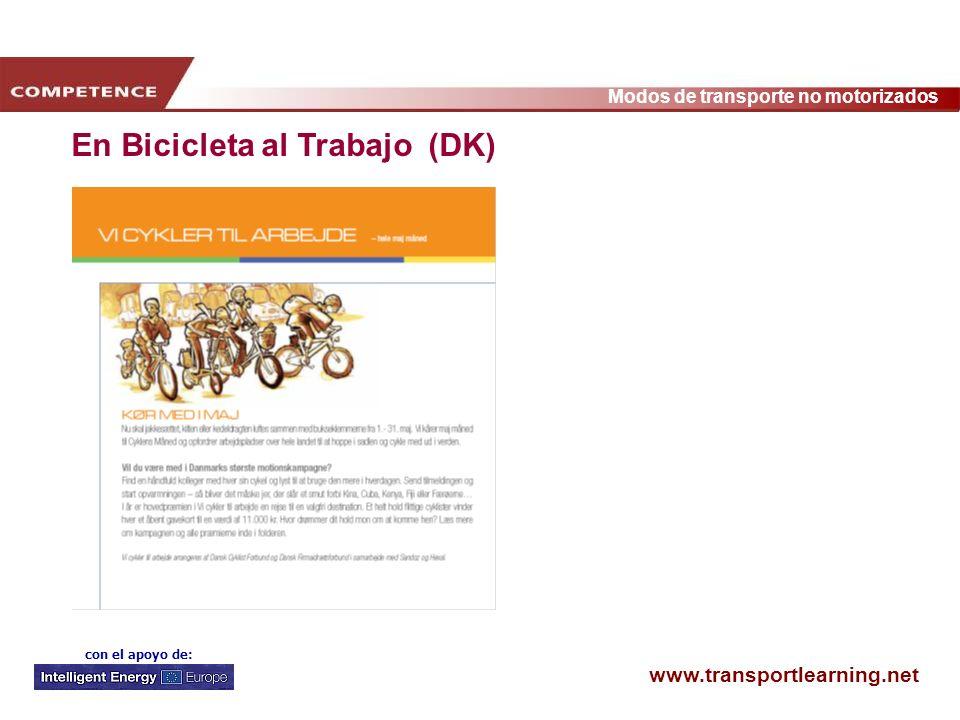 www.transportlearning.net Modos de transporte no motorizados con el apoyo de: En Bicicleta al Trabajo (DK)