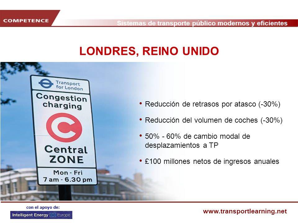 Sistemas de transporte público modernos y eficientes www.transportlearning.net con el apoyo de: LONDRES, REINO UNIDO Reducción de retrasos por atasco