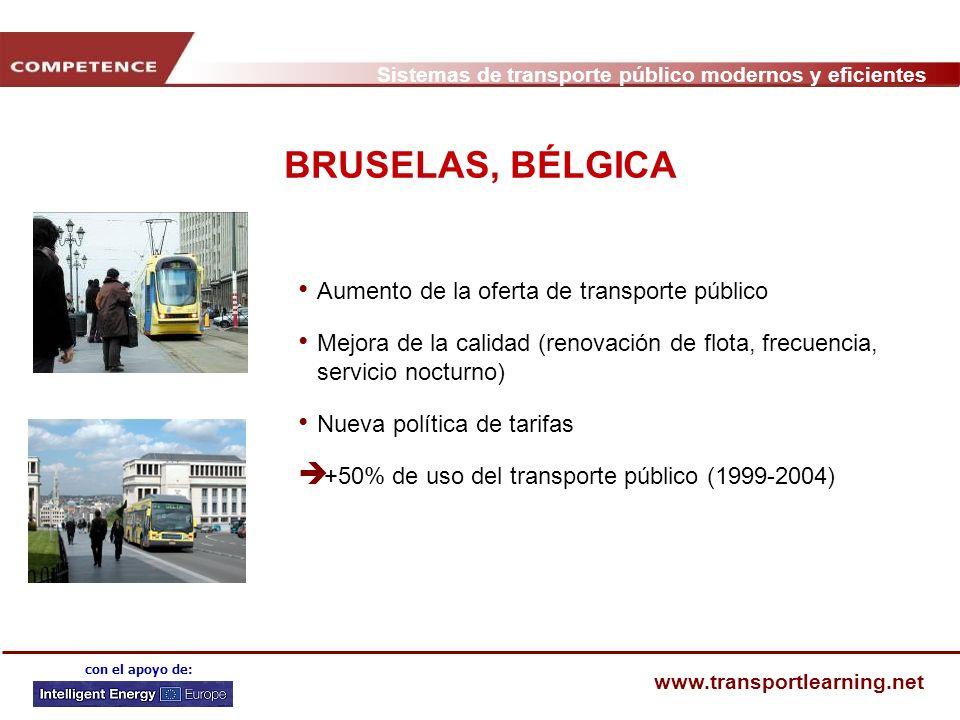 Sistemas de transporte público modernos y eficientes www.transportlearning.net con el apoyo de: BRUSELAS, BÉLGICA Aumento de la oferta de transporte p