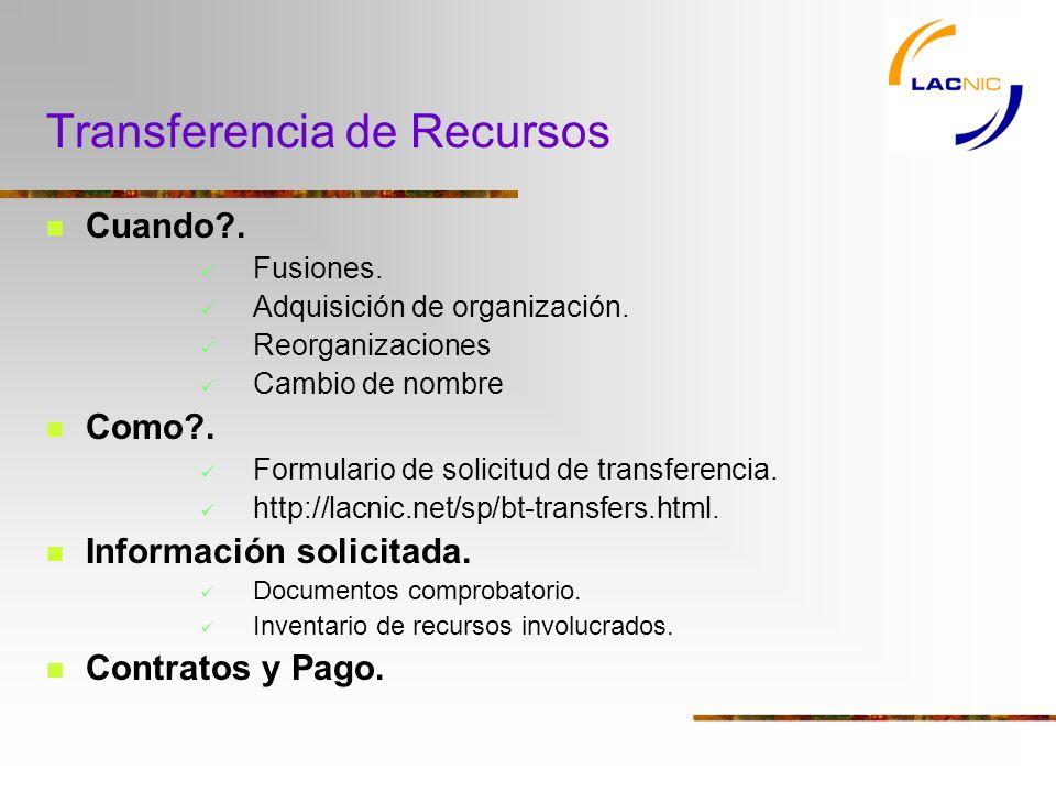 Transferencia de Recursos Cuando?.Fusiones. Adquisición de organización.
