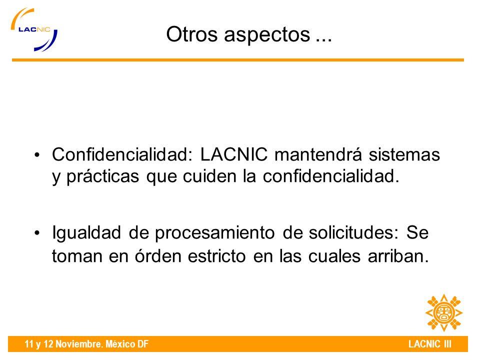 11 y 12 Noviembre. México DF LACNIC III Otros aspectos...