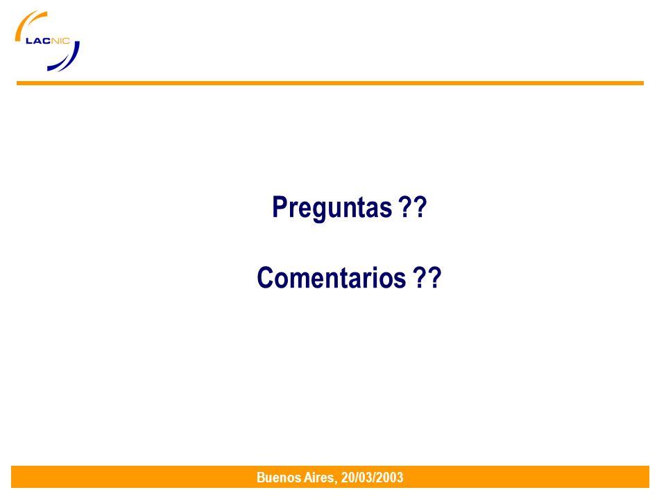 Buenos Aires, 20/03/2003 Preguntas Comentarios