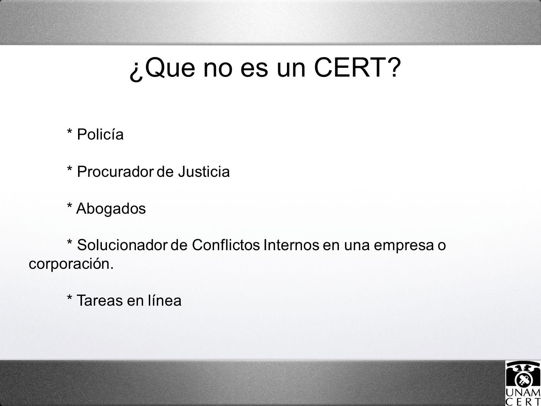 * Policía * Procurador de Justicia * Abogados * Solucionador de Conflictos Internos en una empresa o corporación.
