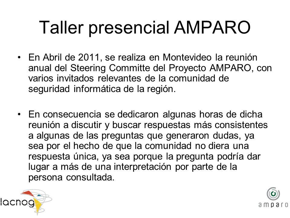 Taller presencial AMPARO En Abril de 2011, se realiza en Montevideo la reunión anual del Steering Committe del Proyecto AMPARO, con varios invitados r