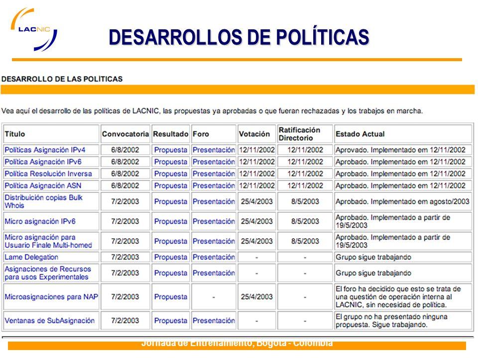 Jornada de Entrenamiento, Bogotá - Colombia DESARROLLOS DE POLÍTICAS