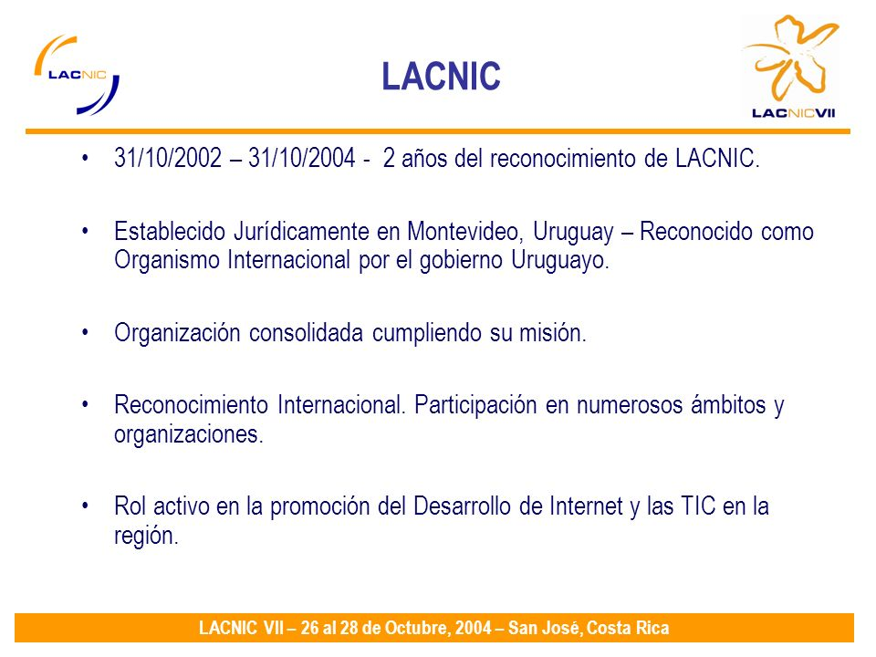 LACNIC VII – 26 al 28 de Octubre, 2004 – San José, Costa Rica Nuevos procedimientos disponibles para la devolución de recursos de Internet.