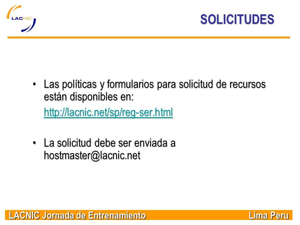 LACNIC Jornada de Entrenamiento Lima Peru Las políticas y formularios para solicitud de recursos están disponibles en:Las políticas y formularios para