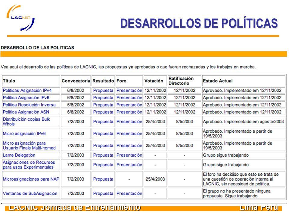 LACNIC Jornada de Entrenamiento Lima Peru DESARROLLOS DE POLÍTICAS