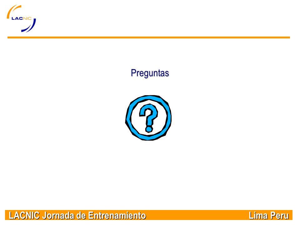 LACNIC Jornada de Entrenamiento Lima Peru Preguntas