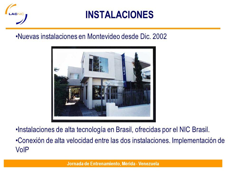 Jornada de Entrenamiento, Mérida - Venezuela INSTALACIONES Nuevas instalaciones en Montevideo desde Dic.