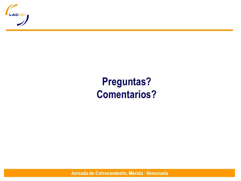 Jornada de Entrenamiento, Mérida - Venezuela Preguntas? Comentarios?