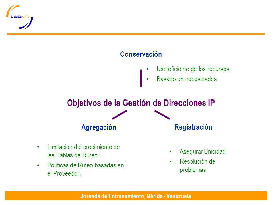 Jornada de Entrenamiento, Mérida - Venezuela Uso eficiente de los recursos Basado en necesidades Limitación del crecimiento de las Tablas de Ruteo Políticas de Ruteo basadas en el Proveedor.