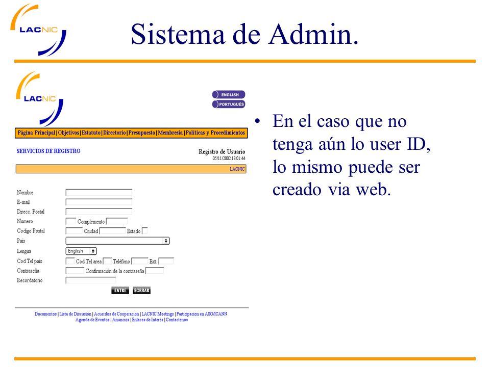 En el caso que no tenga aún lo user ID, lo mismo puede ser creado via web.