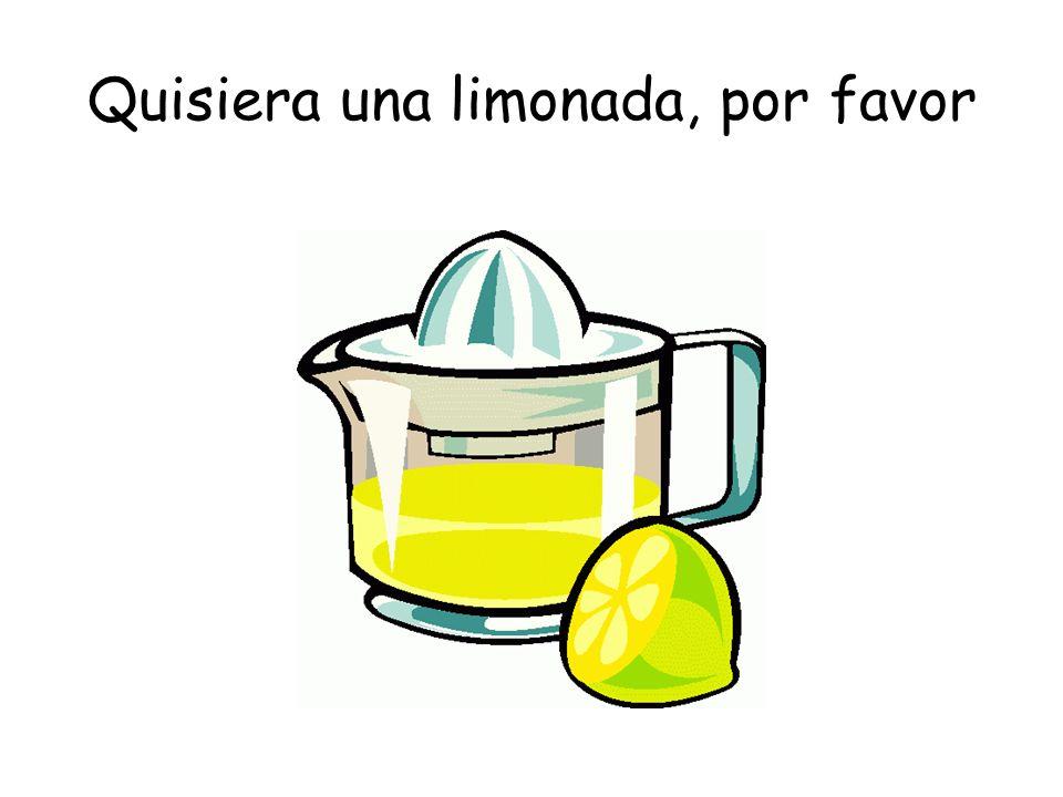 Quisiera una limonada, por favor