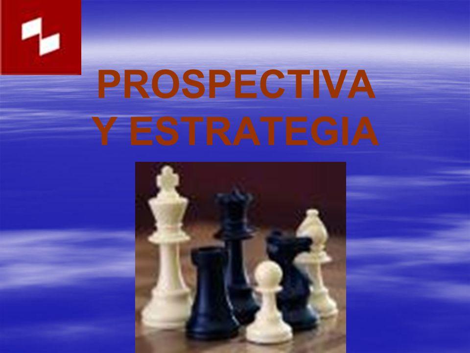 PROSPECTIVA Y ESTRATEGIA