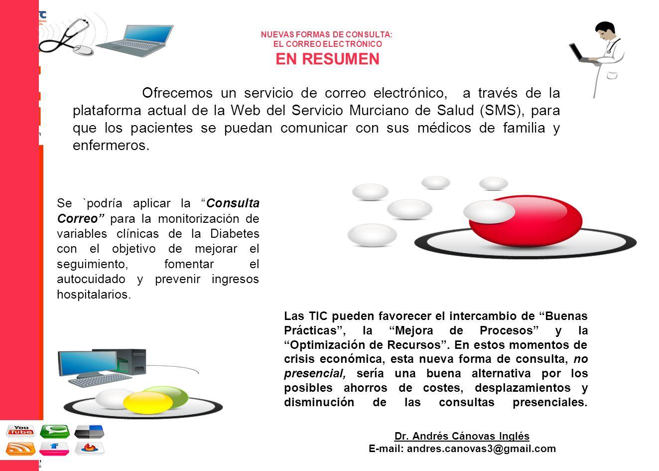 Las TIC pueden favorecer el intercambio de Buenas Prácticas, la Mejora de Procesos y la Optimización de Recursos.