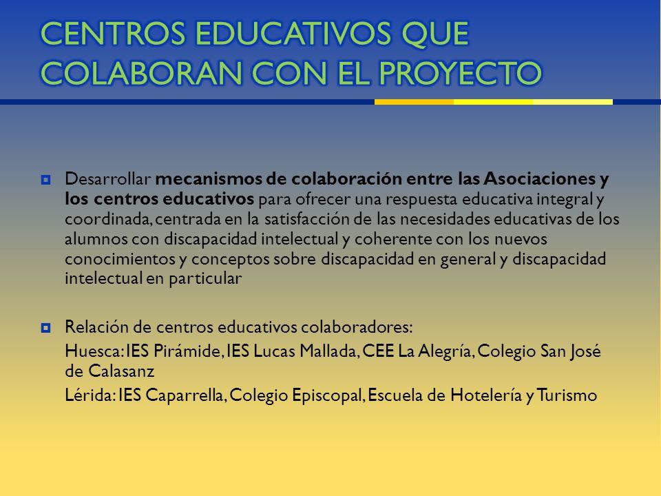 Desarrollar mecanismos de colaboración entre las Asociaciones y los centros educativos para ofrecer una respuesta educativa integral y coordinada, cen